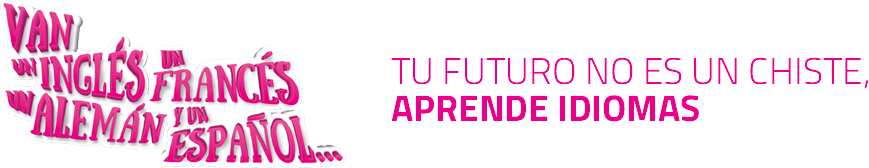 Tu futuro no es un chiste, aprende idiomas